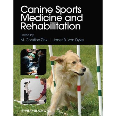 Canine Sports Medicine and Rehabilitation by