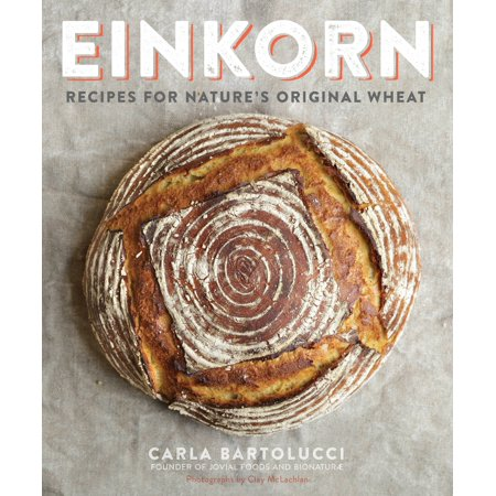 Einkorn : Recipes for Nature's Original - Wheat Beer Recipes