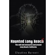 Haunted Long Beach 2 - eBook