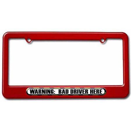 Warning Bad Driver Here, Funny License Plate Tag Frame, Multiple ...