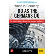 When in Germany, Do as the Germans Do, 2nd Edition - eBook