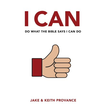 I Can Do What the Bible Says I Can Do ()