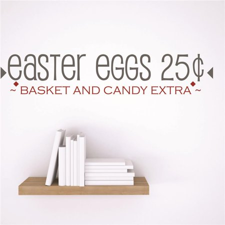New Wall Ideas Easter Eggs 25ã'¢ ~BASKET And Candy Exta~ Holiday Quote 6x30 Inches