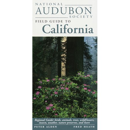 National Audubon Society Field Guide to California : Regional Guide: Birds, Animals, Trees, Wildflowers, Insects, Weather, Nature Pre serves, and More - Insect Animals