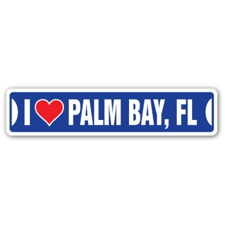 I LOVE PALM BAY, FLORIDA Street Sign fl city state us wall road décor - Party City Largo Florida