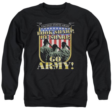 - Army Look Sharp Be Sharp Go Army Salute the Flag Adult Crewneck Sweatshirt