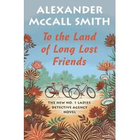 To the Land of Long Lost Friends (Hardcover)(Large Print)