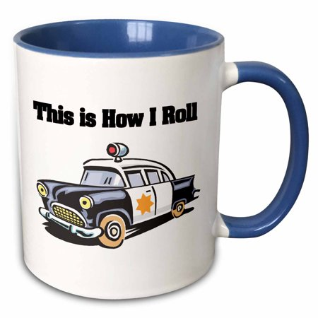 3dRose This Is How I Roll Police Cop Car - Two Tone Blue Mug, 11-ounce