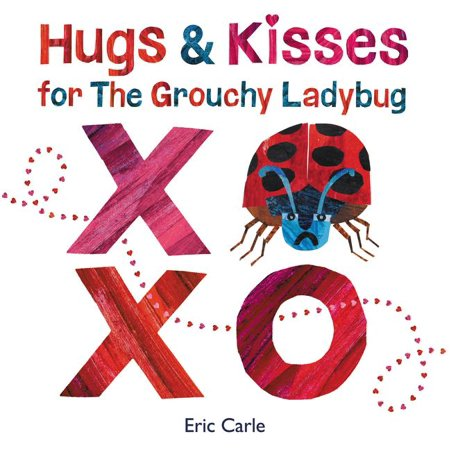 Ladybug Hugs (Hugs and Kisses for the Grouchy Ladybug (Hardcover) )