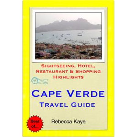 Cape Verde Nylon - Cape Verde, Africa Travel Guide - Sightseeing, Hotel, Restaurant & Shopping Highlights (Illustrated) - eBook