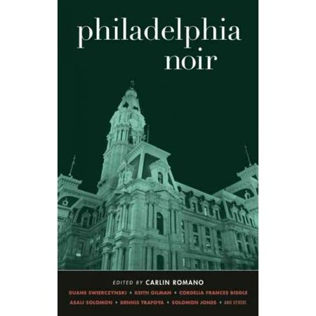 Philadelphia Noir by