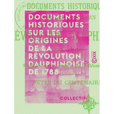 Documents historiques sur les origines de la révolution dauphinoise de 1788 - eBook - Les Origines Halloween