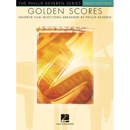 Golden Scores : Favorite Film Selections Arranged by Phillip Keveren Piano Solo Plus (Everlasting God Piano)