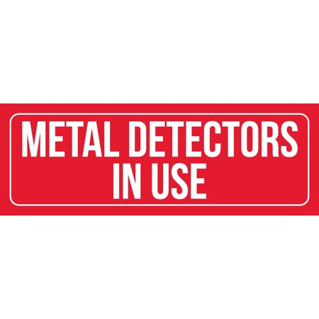 Red Background With White Font Metal Detectors In Use Office Business Retail Outdoor & Indoor Plastic Wall Sign, 3x9