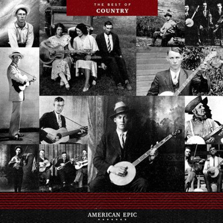 American Epic: The Best Of Country / Various (Vinyl)