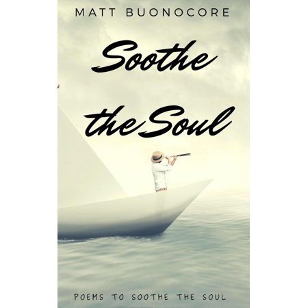 Soothe The Soul - eBook ()