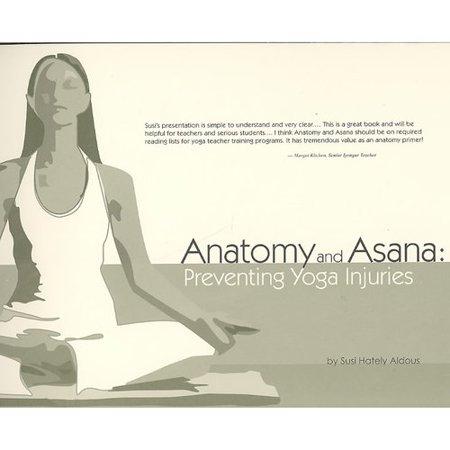 Anatomy And Asana  Preventing Yoga Injuries
