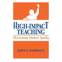 High Impact Teaching : Overcoming Student Apathy