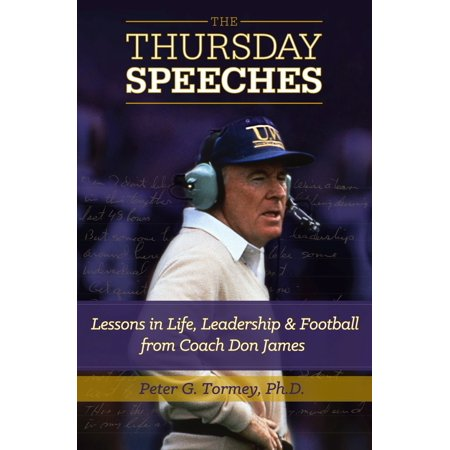 Pictures Football Coaches (The Thursday Speeches: Lessons in Life, Leadership, and Football from Coach Don James - eBook)