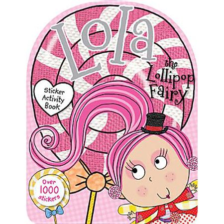 Lola the Lollipop Fairy Sticker Activity Book