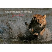 Relentless Enemies : Lions and Buffalo