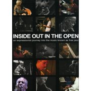 Inside Out in the Open: A Documentary By Alan Roth by