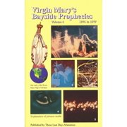 Virgin Mary's Bayside Prophecies: Volume 4 of 6 - 1976 to 1977 - eBook