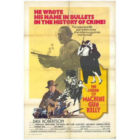 The Legend Of Machine Gun Kelly Movie Poster Print  27 X 40