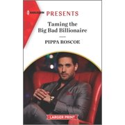 Once Upon a Temptation, 6: Taming the Big Bad Billionaire (Paperback)(Large Print)