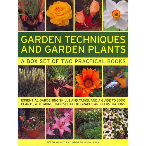 Garden Techniques and Garden Plants: A Box Set of Two Practical Books: Essential Gardening Skills and Tasks, and a Guide to 3000 Plants, With More Than 1900 Photographs and Illustrations