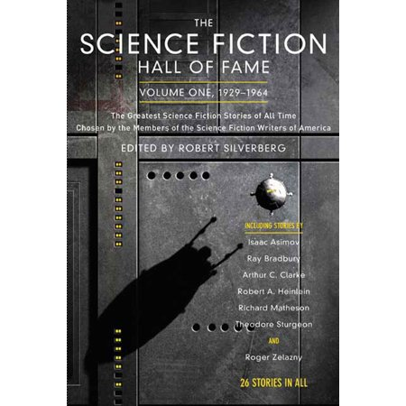 The Science Fiction Hall of Fame, Volume One 1929-1964 : The Greatest Science Fiction Stories of All Time Chosen by the Members of the Science Fiction Writers of America](Science Fiction Halloween)