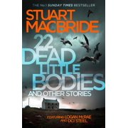 22 Dead Little Bodies: And Other Stories (Paperback)