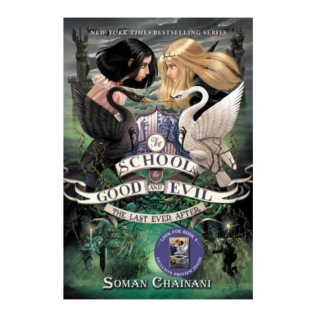 The School for Good and Evil #3: The Last Ever After (Paperback) - Last Day Of School Countdown
