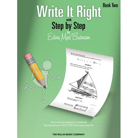 Write It Right with Step by Step - Book 2: Written Lessons Designed to Correlate Exactly with Edna Mae Burnam