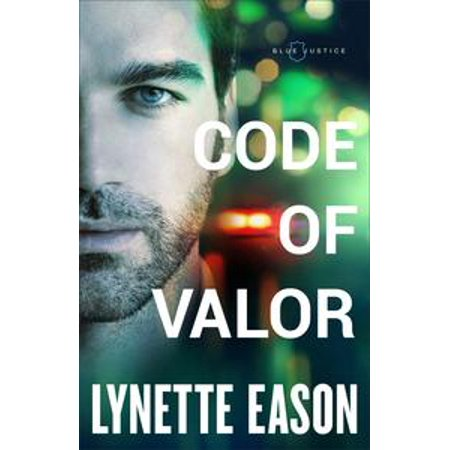 Justice Shipping Code (Code of Valor (Blue Justice Book #3) -)
