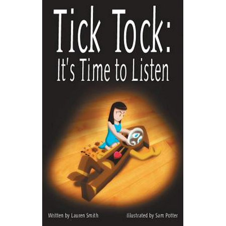 Tick Tock, Tick Tock: It's Time to Listen ()