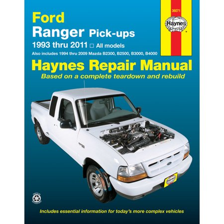 1993 Pick (Ford Ranger Pick-Ups 1993 Thru 2011 : 1993 Thru 2011 All Models - Also Includes 1994 Thru 2009 Mazda B2300, B2500, B3000, B4000 )
