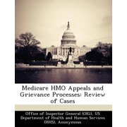 Medicare HMO Appeals and Grievance Processes : Review of Cases