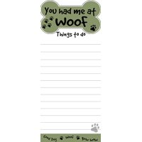 """You Had Me At Woof"" Magnetic List Pads Uniquely Shaped Sticky Notepad"
