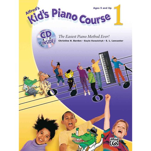 Alfred's Kid's Keyboard Course: The Easiest Piano Method Ever!
