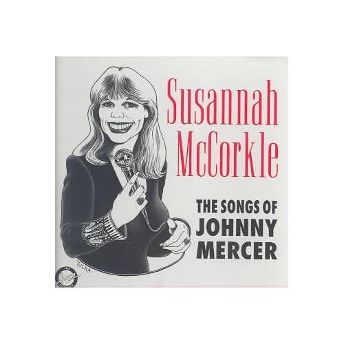 Songs Of Johnny Mercer