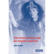 The French Actress and her English Audience (Hardcover)