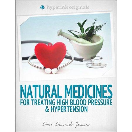 Natural Medicines for Treating High Blood Pressure & Hypertension -