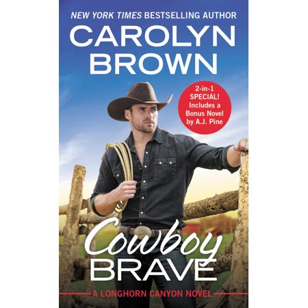 Cowboy Brave : Two full books for the price of one