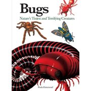 Mini Encyclopedia: Bugs: Nature's Tiniest and Terrifying Creatures (Paperback)
