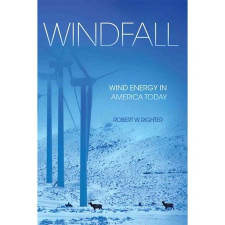 Windfall  Wind Energy In America Today