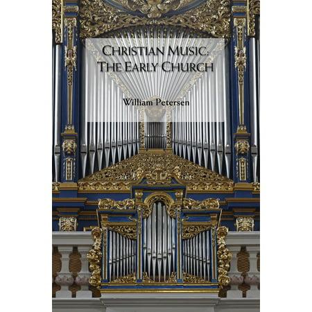 Christian Music: The Early Church - eBook