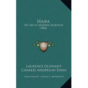 Haifa : Or Life in Modern Palestine (1886)
