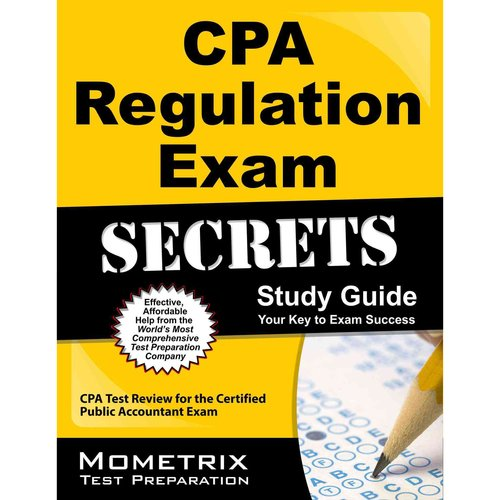 CPA Regulation Exam Secrets Study Guide : CPA Test Review for the Certified Public Accountant Exam