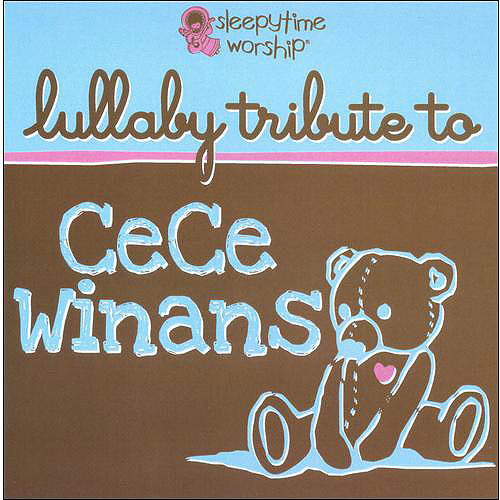Sleepytime Tunes: Lullaby Tribute To CeCe Winans